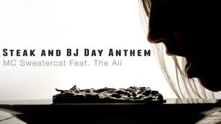 El bistec y un BJ Día Anthem (Es Mi Día)