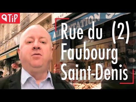 Travel in Paris 8: Rue du Faubourg Saint Denis (part 2)
