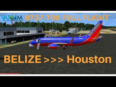 [FSX] Southwest 1013 | Belize City - Houston | B737-700 | Full Flight | VATSIM