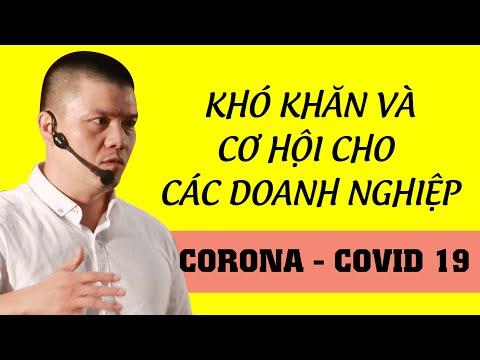 Phân tích những KHÓ KHĂN và CƠ HỘI kinh doanh trong đại dịch VIRUS CORONA    Phạm Ngọc Anh - Mr Why