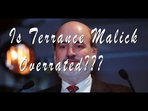 Is Terrence Malick Overrated?