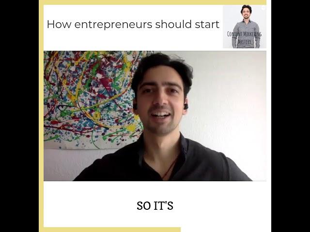 How entrepreneurs should start their journey