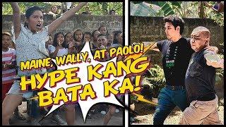 HYPE KANG BATA KA! | Maine, Wally at Paolo 😁