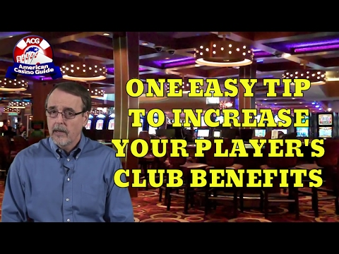 One Easy Tip to Increase Your Players Club Benefits with Casino Gambling Expert Steve Bourie