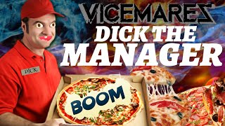 VICEMARE READ THROUGH 4 DICK THE MANAGER