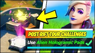 Use an Alien Hologram Pad at Weeping Woods or the Green Steel Bridge (Fortnite POST Rift Tour)