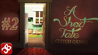 A Short Tale (By Glitch Games) - iOS/Android - Walkthrough - Part 2