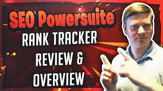SEO Powersuite - Rank Tracker Review & Overview