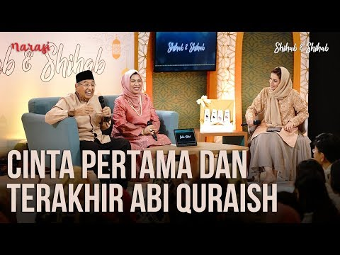 Cinta: Cinta Pertama dan Terakhir Abi Quraish (Part 2)   Shihab & Shihab