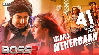 YAARA MEHERBAAN ITEM SONG | JEET | NUSRAAT FARIA | BOSS 2 |  2017