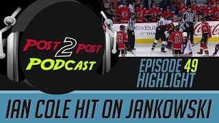 Ian Cole Hit On Jankowski - P2P Podcast #49 Highlight