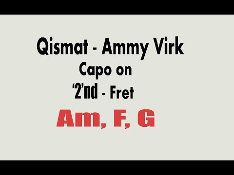 Qismat Ammy Virk| Guitar Chords with Capo and without Capo | Punjabi song 2017 | Guitar version