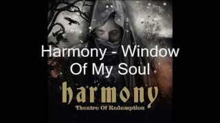 Harmony - Window Of My Soul