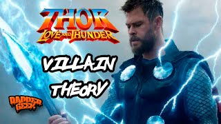 Thor 4 Love and Thunder Villain Theory - Fallout From Avengers Infinity War & Endgame
