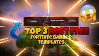 TOP 3 BEST FORTNITE BANNER TEMPLATES - | Free Download| [Photoshop]