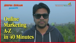 Online Marketing A-Z in 40 Minutes   Bangla