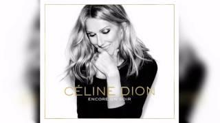 """Celine Dion - Encore Un Soir (PREVIEW 30"""")"""