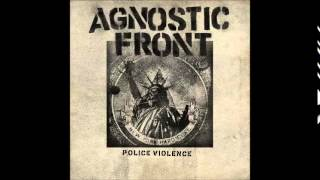 Agnostic Front - Police Violence ep 2015