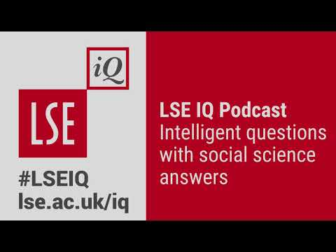 LSE IQ Episode 11 | What's the future of the welfare state?