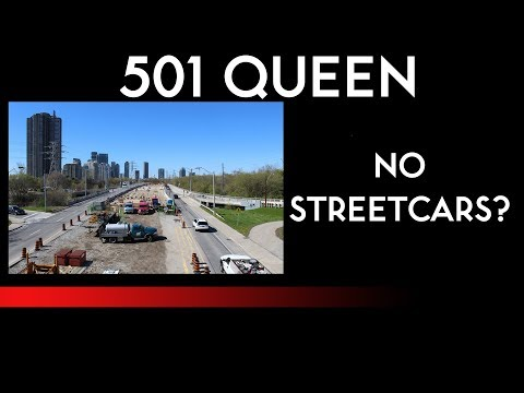 TTC News - 501 Queen Reconstruction, Roncesvalles to Humber, May 2017
