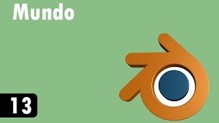 Tutorial de Blender - 13 - Mundo