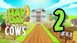 Hay Day - Let's Play - Cows - Part 2