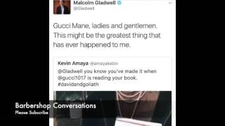 Who wud of Thought!Gucci Mane LOVES MALCOLM GLADWELL!