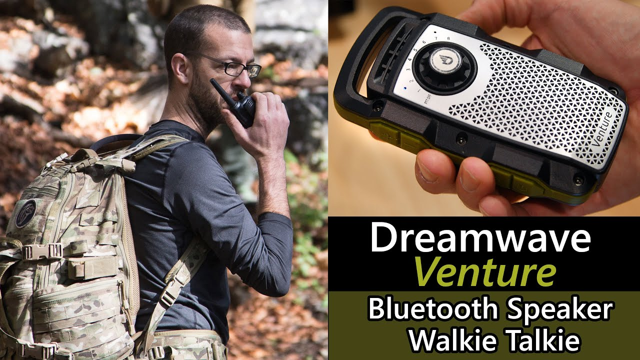Dreamwave Venture - Walkie Talkie & Bluetooth Speaker!!!