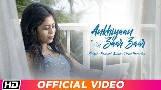 Ankhiyaan Zaar Zaar by RaaGini Kavathekar Mp3 Song Download