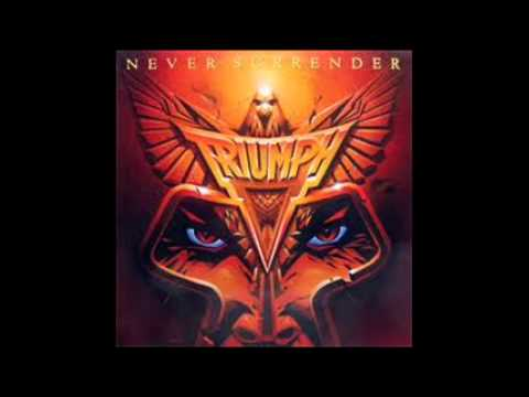 Triumph - Never Surrender Original Version HQ