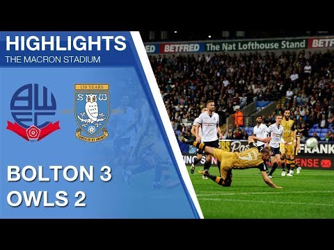 Bolton Wanderers 3 Sheffield Wednesday 2 | Extended highlights | 2017/18 Carabao Cup