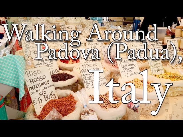 Walking Around Padova (Padua), Italy