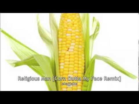 Religious Man [Corn Outta My Face Remix] - ekajjake
