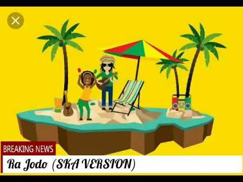 Ra Jodo SKA VERSION Cover Reggae