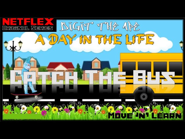 CATCH THE BUS: Digit the Ape - A Day in the Life (Move 'n' Learn #3)