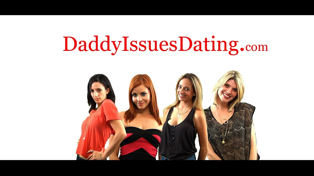 Daddy issues dating apps