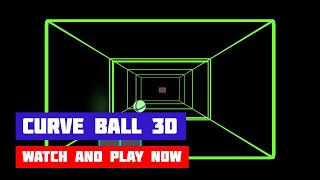 Curve Ball 3D · Game · Gameplay