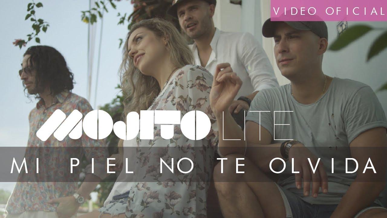 Mojito Lite - Mi Piel No Te Olvida - Video Oficial