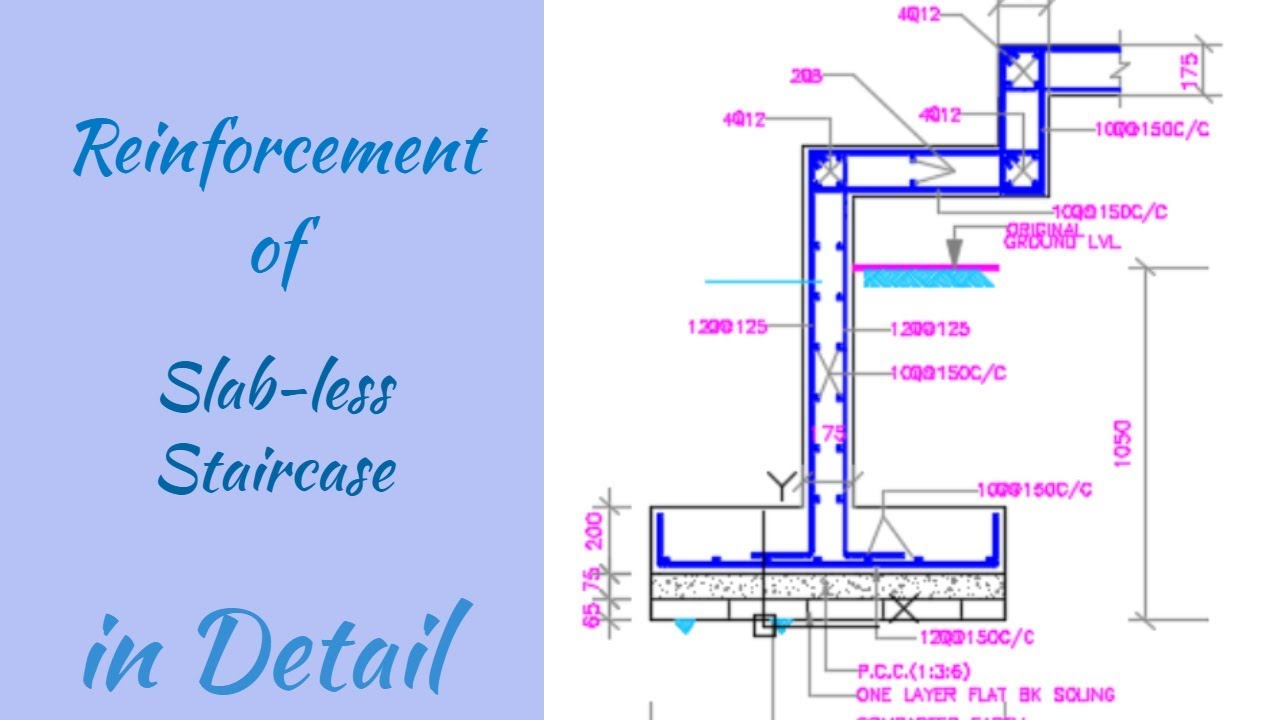 Reinforcement Of Slab Less Staircase Explained In Detail Youtube