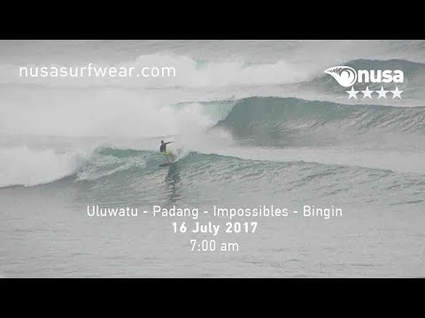 16 - 07 - 2017 / ✰✰✰✰ / NUSA's Daily Surf Video Report from the Bukit, Bali.