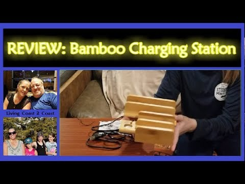 Bamboo Charging Station Dock |:| REVIEW |:| Living Coast 2 Coast