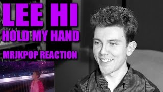 LEE HI Hold My Hand Reaction / Review - MRJKPOP ( 손잡아 줘요 )