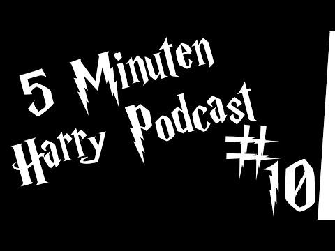 5 Minuten Harry Podcast #10