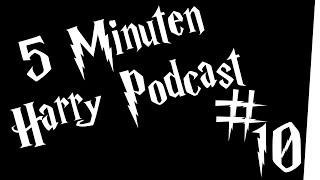 5 Minuten Harry Podcast #10 - Hut braucht eine Umarmung :(