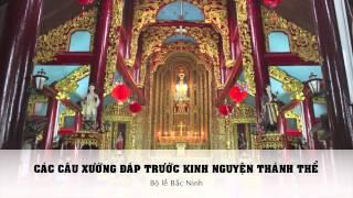 Các câu xướng đáp trước kinh Thánh Thể - Bộ Lễ Bắc Ninh