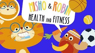 Health and Fitness | Sing and Dance | Misho and Robin Songs for Kids