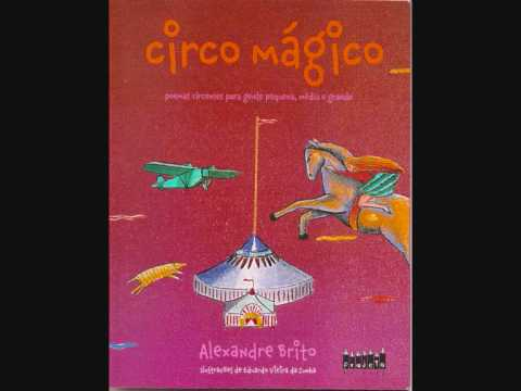 Circo Mágico de Alexandre Brito - Livro Infantil - Poesias