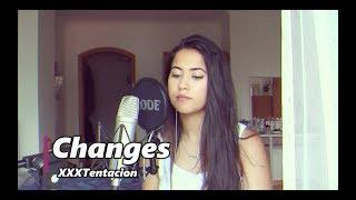 Changes - XXXTentacion ( Cover )