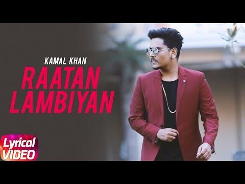 Raatan Lambiyan | Kamal Khan | Lyrical Video | Best of Luck | Speed Records