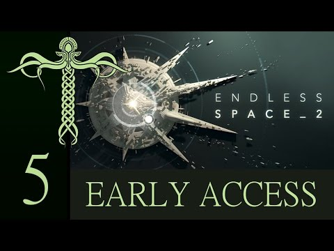 First Steps #5 - Endless Space 2 Early Access |